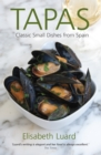 Image for Tapas  : classic small dishes from Spain