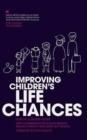Image for Improving children's life chances