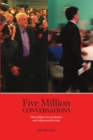 Image for Five million conversations  : how Labour lost an election and rediscovered its roots