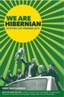 Image for We are Hibernian  : Scottish Cup winners 2016