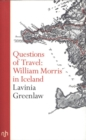 Image for Questions of travel  : William Morris in Iceland