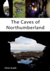 Image for The Caves of Northumberland