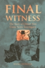 Image for Final Witness : The Story of China's First Crime Scene Investigator