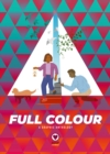 Image for Full colour  : a graphic anthology