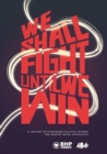 Image for We shall fight until we win  : 1000 years of pioneering political women by various artists/authors