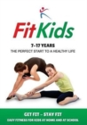 Image for Fit Kids : Children's Fitness Book 7 - 17 Years