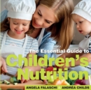 Image for The essential guide to children's nutrition