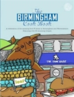 Image for The Birmingham Cook Book : A Celebration of the Amazing Food and Drink on Our Doorstep