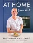 Image for At Home with Simon Wood : Fine Dining Made Simple