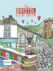 Image for The Bristol Cook Book : A Celebration of the Amazing Food and Drink on Our Doorstep
