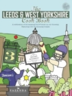 Image for The Leeds & West Yorkshire Cook Book : A Celebration of the Amazing Food and Drink on Our Doorstep
