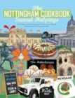 Image for The Nottingham Cook Book: Second Helpings : A celebration of the amazing food & drink on our doorstpe.