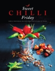 Image for Sweet Chilli Friday : Simple vegetarian recipes from our kitchen to yours