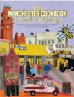 Image for The Manchester Cook Book: Second Helpings : A celebration of the amazing food and drink on our doorstep.