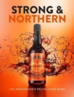 Image for Strong & northern  : the Henderson's Relish cookbook