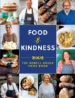 Image for Food and Kindness : The Sobell House Cook Book