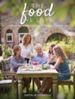 Image for The Food We Love : Home-cooked, nourishing food at the heart of family life