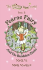Image for Fearne Fairy and the Dandelion Clocks - Book 8 in the Whimsy Wood Series (Paperback)