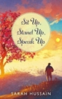 Image for Sit Up, Stand Up, Speak Up : An Emotional Short Story Collection