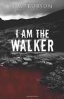Image for I Am the Walker