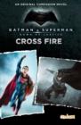 Image for Cross fire  : an original companion novel
