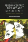 Image for The handbook of person-centred therapy and mental health  : theory, research and practice