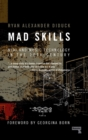 Image for Mad skills  : midi and music technology in the twentieth century