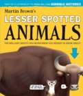 Image for Martin Brown's lesser spotted animals