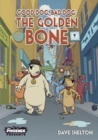 Image for Good Dog Bad Dog: The Golden Bone