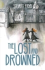 Image for The lost and drowned