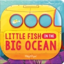 Image for Little Fish in the Big Ocean
