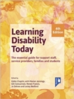 Image for Learning Disability Today fourth edition : The essential handbook for carers, service providers, support staff, families and students