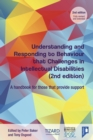 Image for Understanding and responding to behaviour that challenges in intellectual disabilities  : a handbook for those that provide support