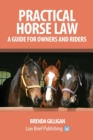 Image for Practical horse law  : a guide for owners and riders