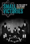 Image for Small victories  : the real story of faith no more