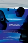 Image for `MeToo  : rallying against sexual assault and harassment