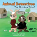 Image for Animal Detectives : The Chicken Thief