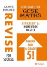Image for Homework Masters : Strategies for GCSE Mathematics : Strategy 6