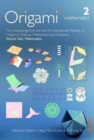 Image for OSME7 : The proceedings from the seventh meeting of Origami, Science, Mathematics and Education : 2 : Volume 2: Mathematics