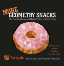 Image for More Geometry Snacks : Bite Size Problems and Multiple Ways to Solve Them