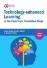 Image for Technology-enhanced learning in the early years foundation stage