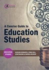 Image for A concise guide to education studies
