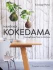 Image for Hanging kokedama  : creating potless plants for the home