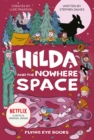 Image for Hilda and the Nowhere Space : Netflix Original Series Book 3