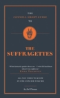 Image for The Connell Short Guide To The Suffragettes