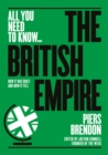 Image for The British Empire  : how it was built - and how it fell