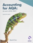 Image for Accounting for AQA: AS and A Level Question Bank