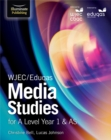 Image for WJEC/Eduqas media studies for A level Year 1 & AS