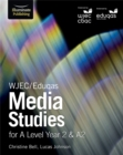 Image for WJEC/Eduqas Media Studies for A Level Year 2 & A2: Student Book