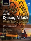 Image for WJEC GCSE Cymraeg Ail Iaith Welsh Second Language: Revision Guide (Language Skills and Practice)